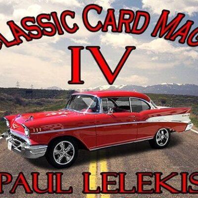 Classic Card Magic IV by Paul A. Lelekis eBook DOWNLOAD