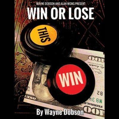 WIN OR LOSE by Wayne Dobson and Alan Wong - Trick