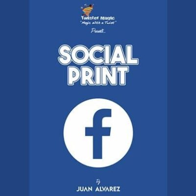 SOCIAL PRINT by Juan Alvarez and Twister Magic (Angelina Jolie) - Trick
