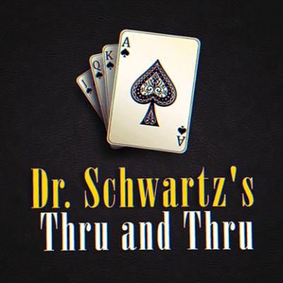 THRU AND THRU by Martin Schwartz - Trick