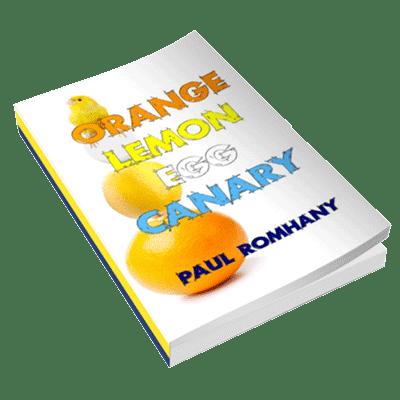 Orange, Lemon, Egg & Canary (Pro Series 9) by Paul Romhany - eBook DOWNLOAD